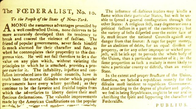 """""""Federalist No. 10"""" written by James Madison"""