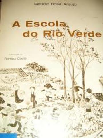 Livro: A Escola do Rio Verde