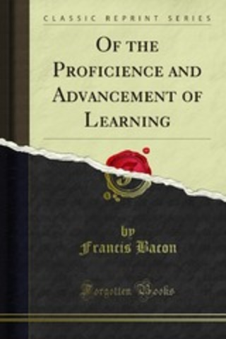 The Proficience and Advancement of Learning