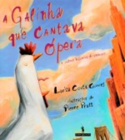 A Galinha que Cantava Ópera