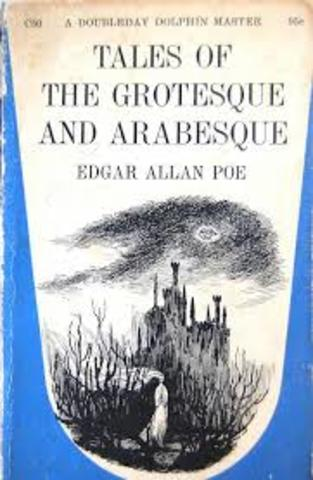 Poe's story collection Tales of the Grotesque and Arabesque is published