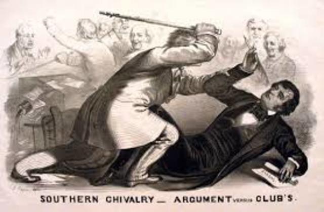 Conressman Preston Brooks of South Caroliona beat Charles Sumner of Massachusetts with a Cane