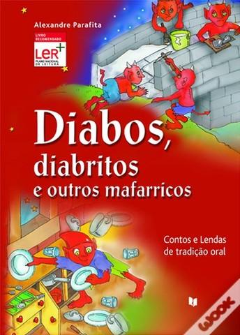 Diabos, diabritos e outros mafarricos