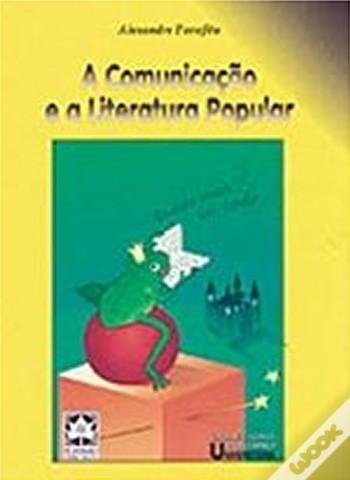 A Comunicação e a Literatura Popular