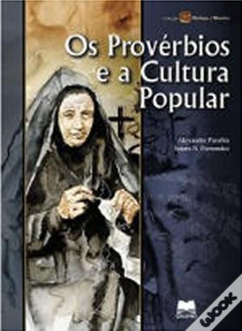 Os Provérbios e a Cultura Popular