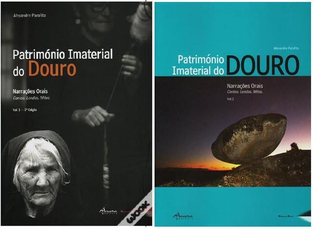 Património Imaterial do Douro: Narrações Orais (Volumes I e II)