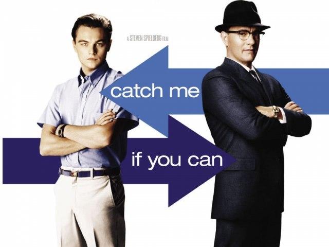 Поймай меня, если сможешь (Catch Me If You Can)