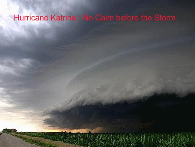 Hurricane Katrina- Category 3