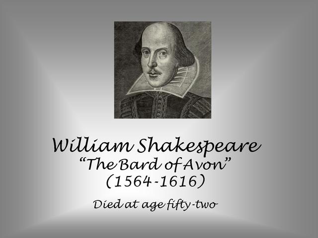 William Shakespeare the Bard of Avon is born.