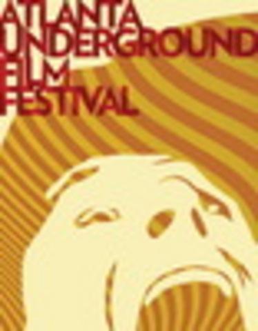 26-30 Submission Date For Atlanta Underground Film Festival