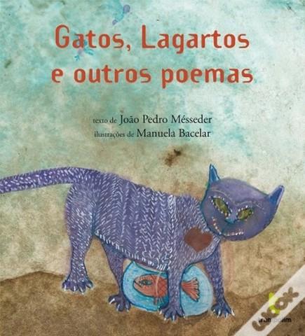 Gatos, Lagartos e Outros Poemas