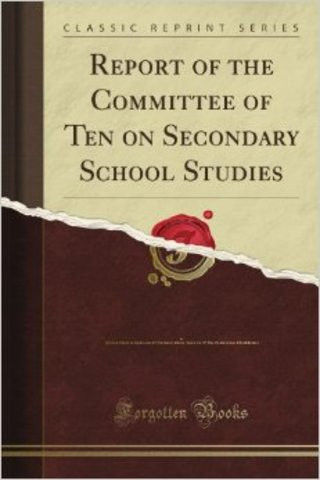 Prestigious Committee of Ten on Secondary School Studies