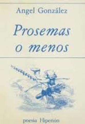 Aparece Prosemas o menos, prólogo de Pablo Beltrán de Heredia.