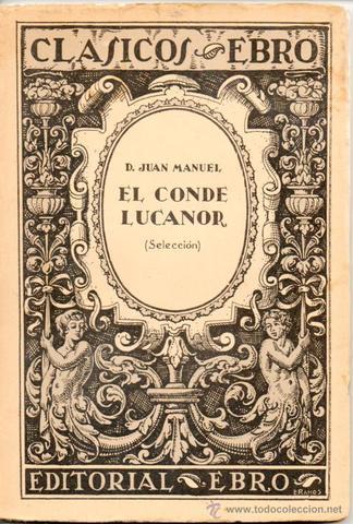 """""""El conde Lucanor"""", del Infante Juan Manuel"""
