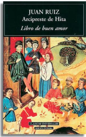 """""""El libro de buen amor"""", de Juan Ruiz, Arcipreste de Hita"""