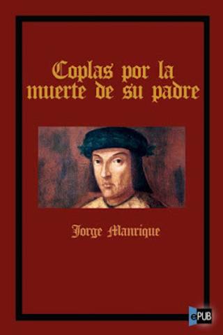 """Coplas a la muerte de su padre"", de Jorge Manrique"