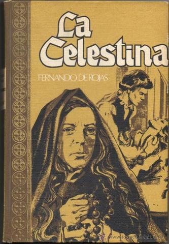 """La Celestina"", de Fernando de Rojas"