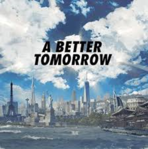 a better tommorow