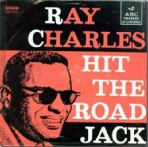 """""""Hit The Road Jack"""" by Ray Charles"""