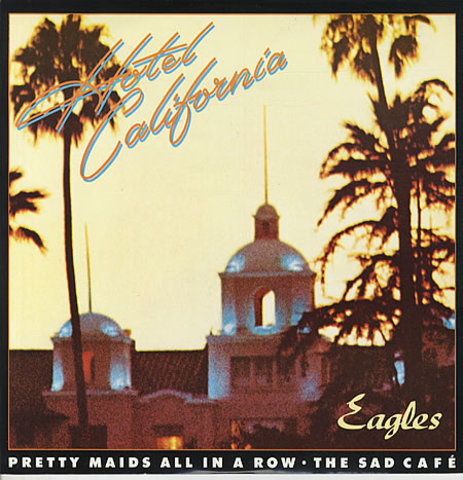 """""""Hotel California"""" by THe Eagles"""