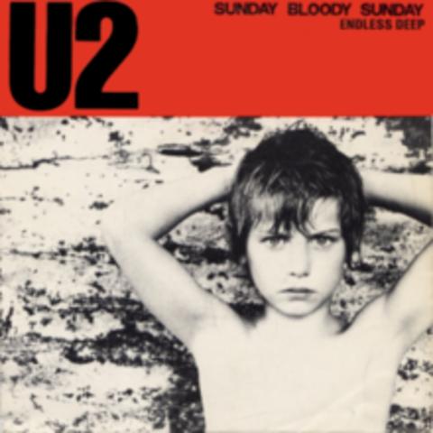 """Sunday Bloody Sunday"" by U2"