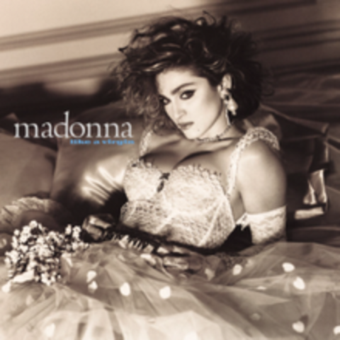 """""""Like A Virgin"""" by Madonna"""