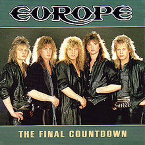 """""""The Final Countdown"""" by Europe"""
