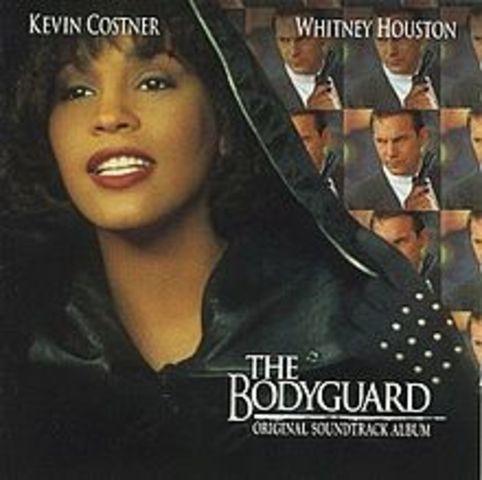 """The Bodyguard"" by Whitney Houston"