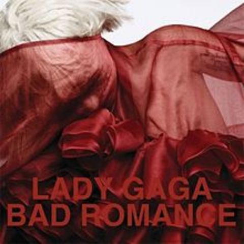 """""""Bad Romance"""" by Lady Gaga"""