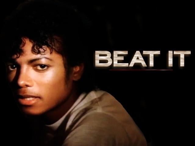 Beat It. Michael Jackson
