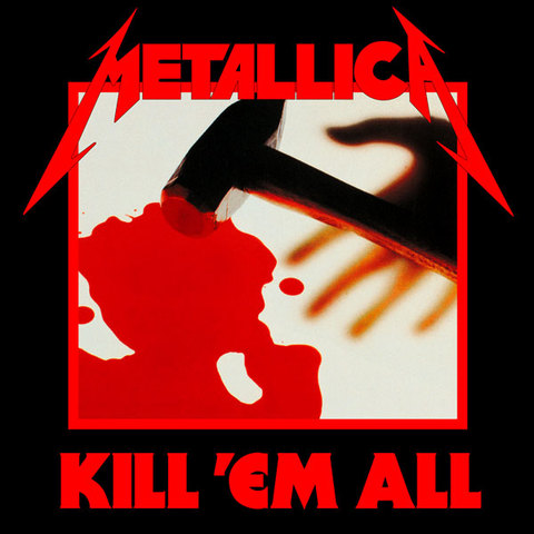 Kill 'Em All was released