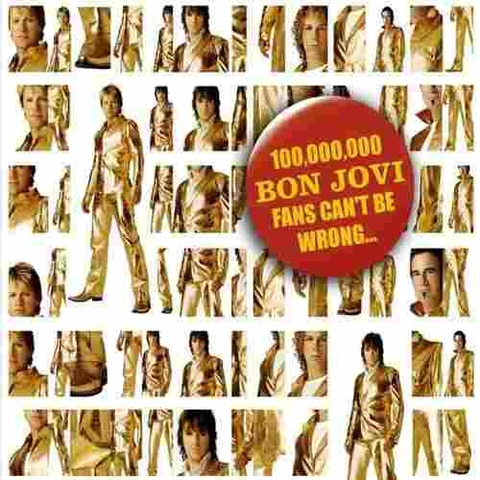100'000,000 Bon Jovi Fans Can't be Wrong