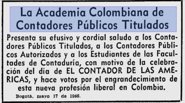 La  Academia Colombiana de Contadores Públicos.