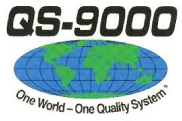 QS 9000 -  General Motors, Chrysler y Ford.