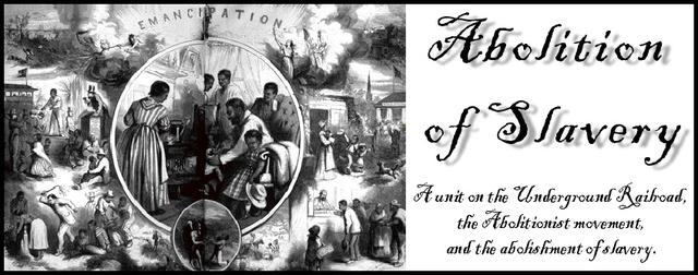 Abolitionist Movement.