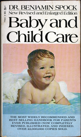 The Common Sense Book of Baby and Child Care by Dr. Benjamin Spock published