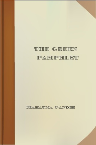 """Gandhi publishes """"The Green Pamphlet."""""""