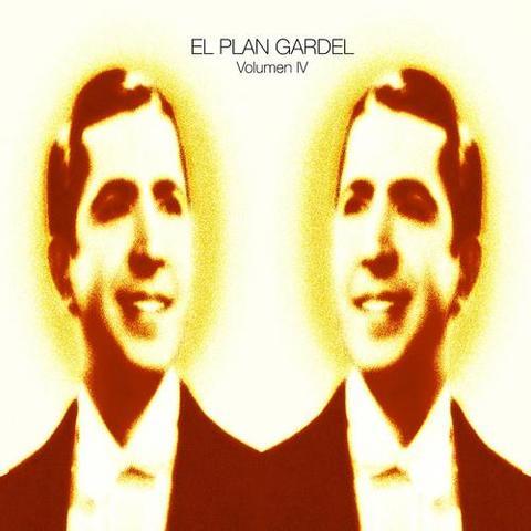 El Plan Gardel - Volumen IV