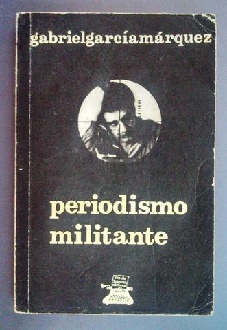 """""""Periodismo militante"""""""