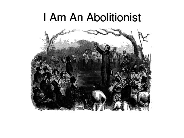 what did Abolitionist do