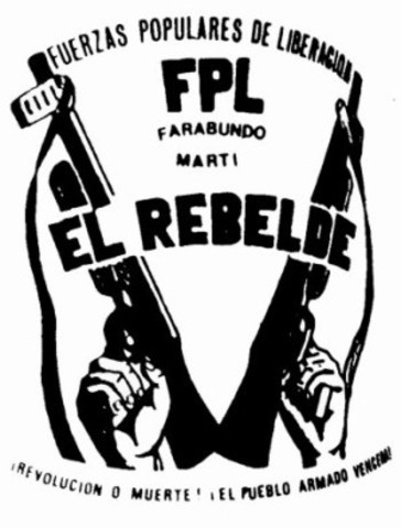 Surgieron las Fuerzas Populares de Liberación Farabundo Martí (FPL)
