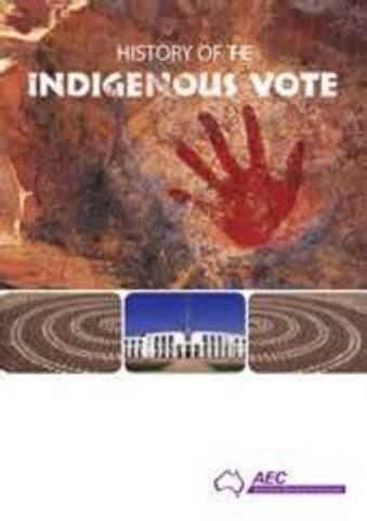 Indigenous Australians Can Vote