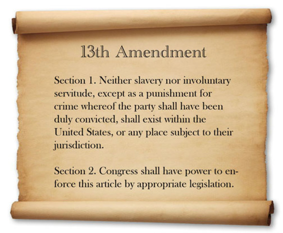 13th Ammendment is passed