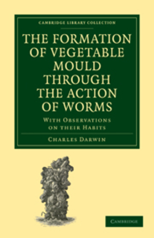 The Formation of Vegetable Mould through the Action of Worms published