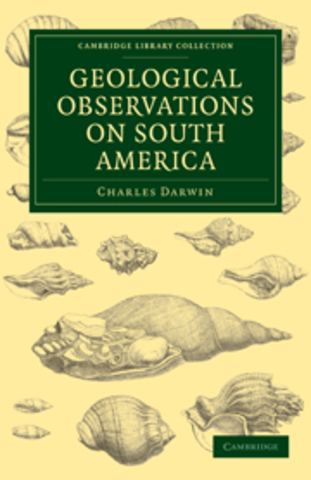 Geological Observations on South America published