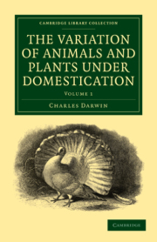 The Variation of Animals and Plants under Domestication published