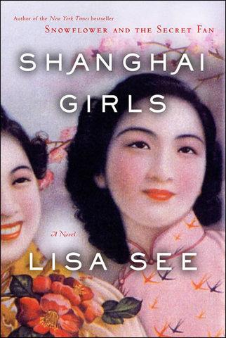 """Novel """"Shanghai Girls"""""""