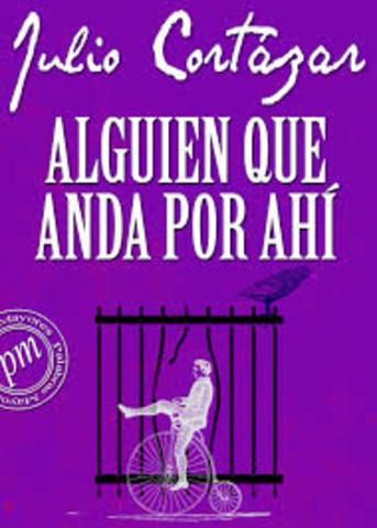 Aparece el libro de cuentos Alguien que anda por ahí (Madrid, Alfaguara)