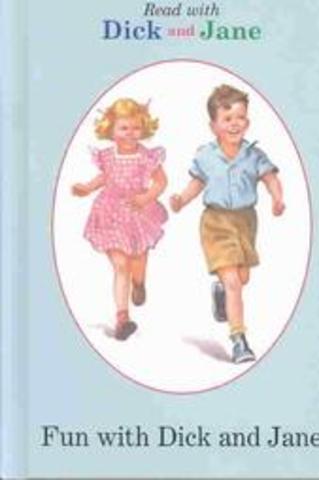 1930s Brings Dick and Jane