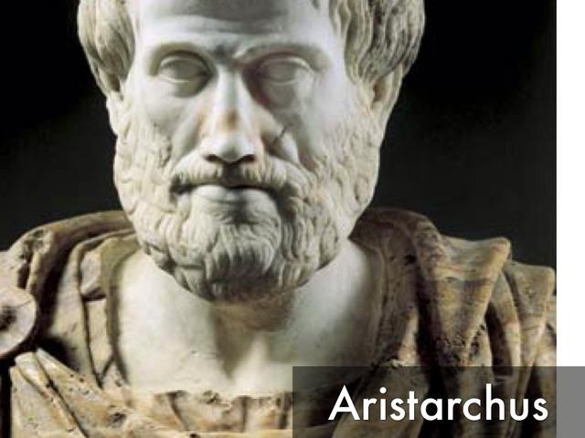 Aristarchus (about 310 - 230 BCE)